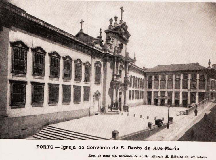 CONVENTO DE S. BENTO DE AVEMARIA - IGREJA E ESCOLAS NA RUA DO LOUREIRO